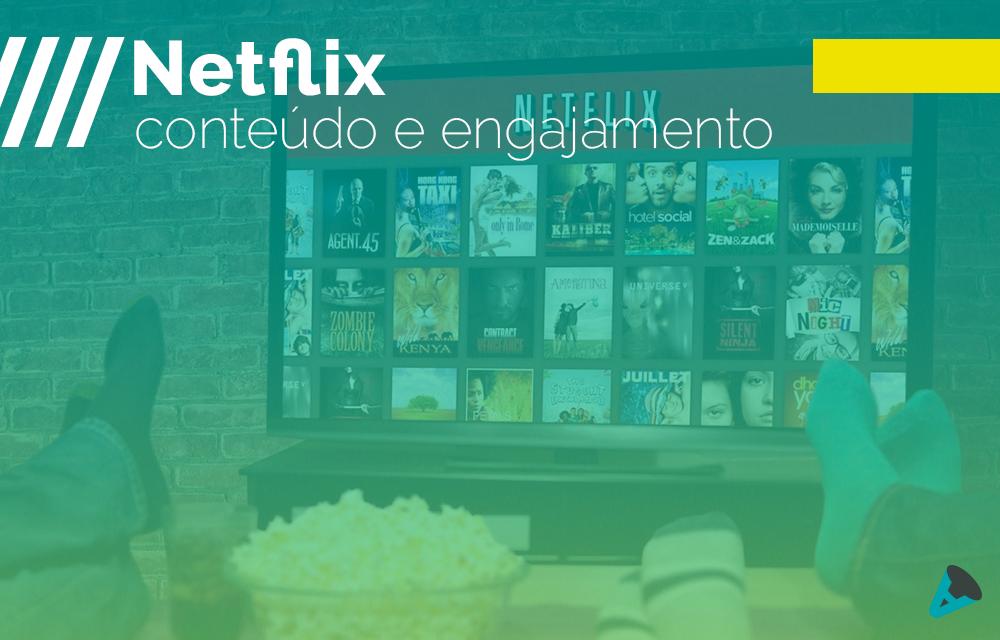 Netflix: marketing de conteúdo e engajamento nas redes sociais