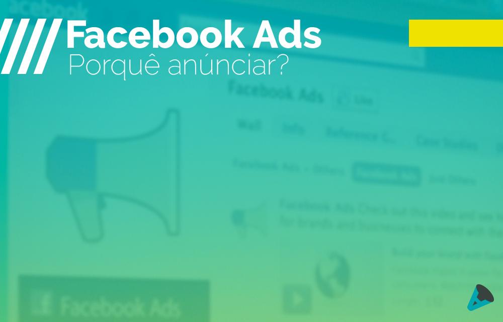 5 Motivos para Utilizar o Facebook Ads para a sua Empresa