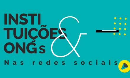 Por que instituições e ONGs precisam estar nas redes sociais?