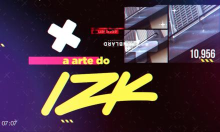 A conexão com o mundo nos olhos de IZK