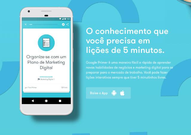 Na imagem, o Google Primer App, com cursos grátis e rápidos sobre marketing, administração e empreendedorismo.
