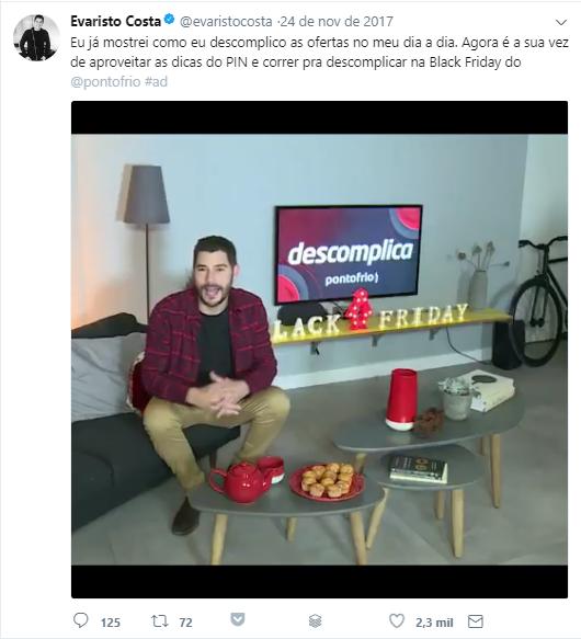 Na imagem, Evaristo Costa falando sobre a promoção descomplica do Pontofrio no seu Twitter.