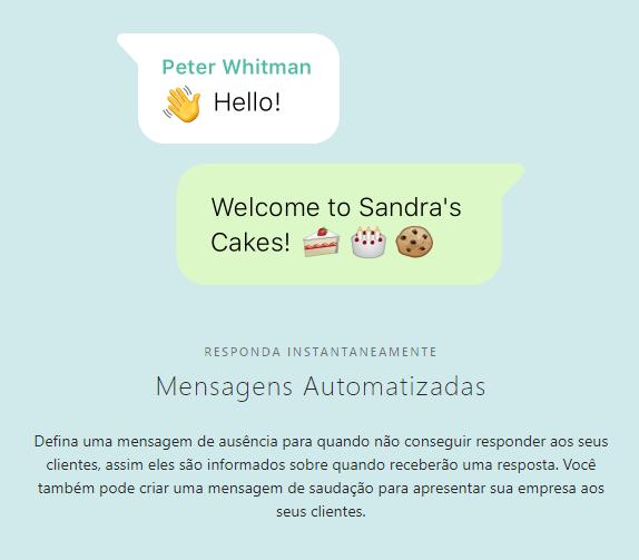 Na imagem, mensagem automatizadas do Whatsapp Business.