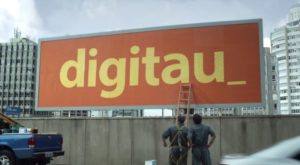 Na imagem, a campanha Digitau, para apresentar as opções online do Banco Itaú.
