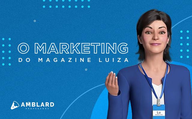 Como o Magazine Luiza se tornou sucesso no digital? É mágica?