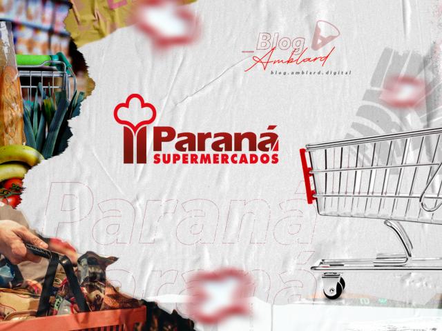 É case! Paraná Supermercados e o marketing de varejo na prática