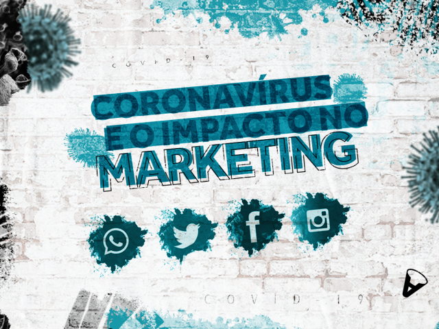 Coronavírus e o impacto no marketing