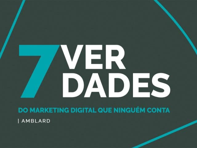 7 VERDADES do marketing digital que ninguém conta